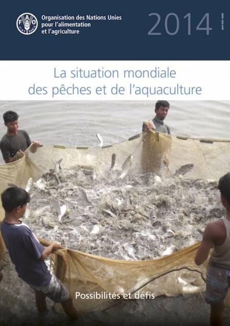 La situation mondiale des pêches et de l'aquaculture FAO 2014