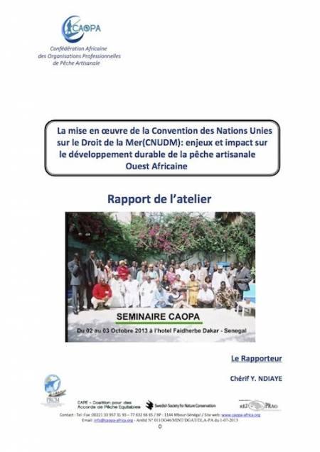 La mise en œuvre de la Convention des Nations Unies sur le Droit de la Mer(CNUDM)