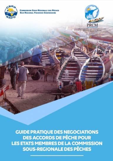 Guide pratique des négociations des accords de pêche pour les états membres de la commission sous-régionale des pêches-1